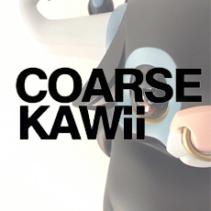 Kwaii Coarse is